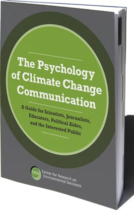 The Psychology of Climate Change Communication