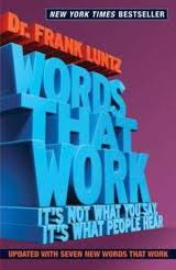 Words that Work by Frank Luntz