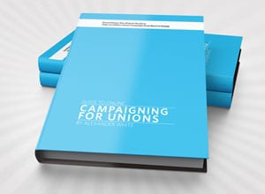 Guide to Online Campaigning for Unions